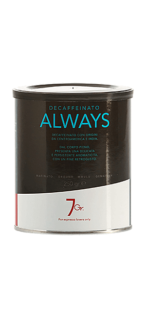 7 Gr. Always Coffee Decaffeinato gemahlen 250 g Dose